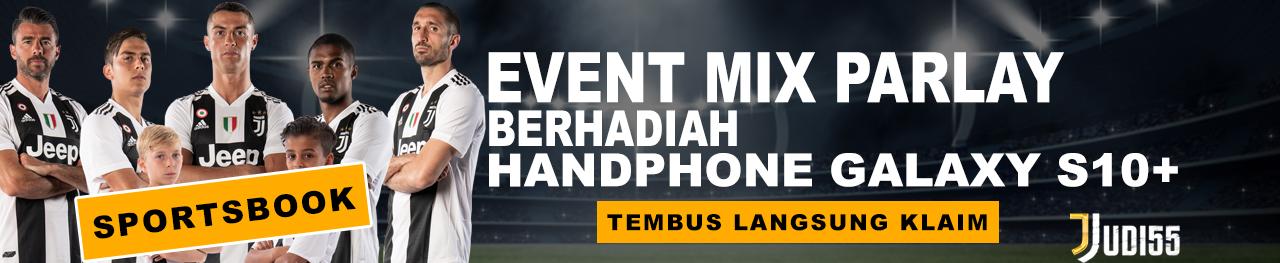 EVENT MIX PARLAY BERHADIAH HP