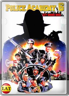 Loca Academia de Policía 6: Ciudad Sitiada (1989) DVDRIP LATINO/ESPAÑOL
