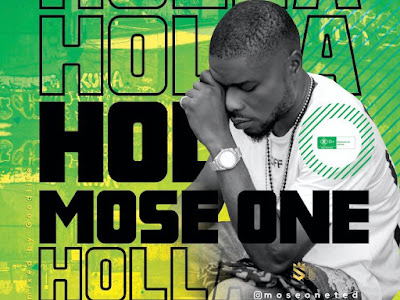 [MUSIC] MOSE ONE - HOLLA  MP3
