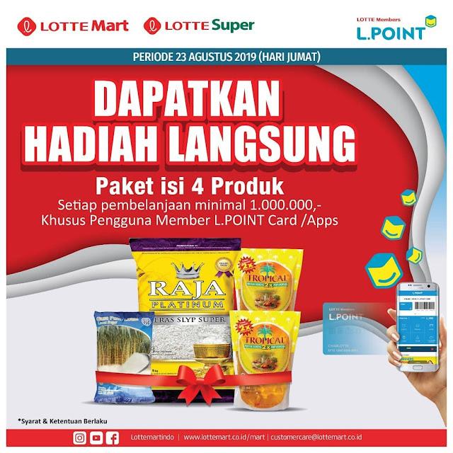 #LotteMart - #Promo Paket Dapat Hadiah Langsung Belanja Pakai Member L.POINT / Apps (23 Agustus 2019)
