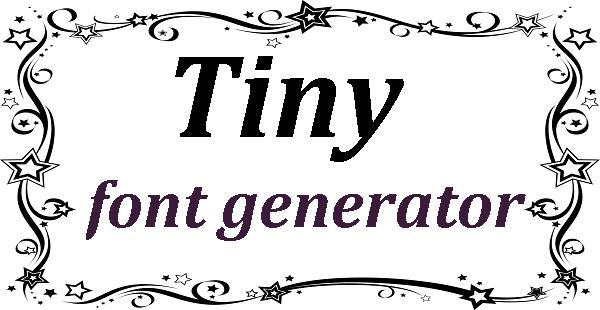 Tiny font generator