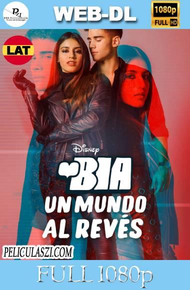 BIA: Un Mundo al Revés (2021) Full HD WEB-DL 1080p Dual-Latino
