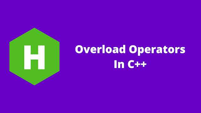 HackerRank Overload Operators in C++ problem solution