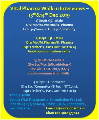 Vital Pharma - Walk-In Interviews for Freshers Experienced - QC / QC-Micro / IT Hardware on 14th Dec' 2019