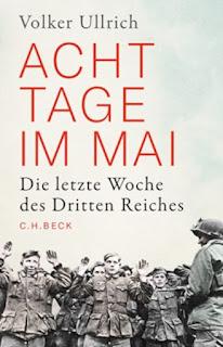 Acht Tage im Mai von Volker Ullrich