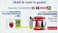 Logo Metti le mani in pasta con Henkel: vinci 123 card Esselunga da 50€ e 8 Planetarie KitchenAid