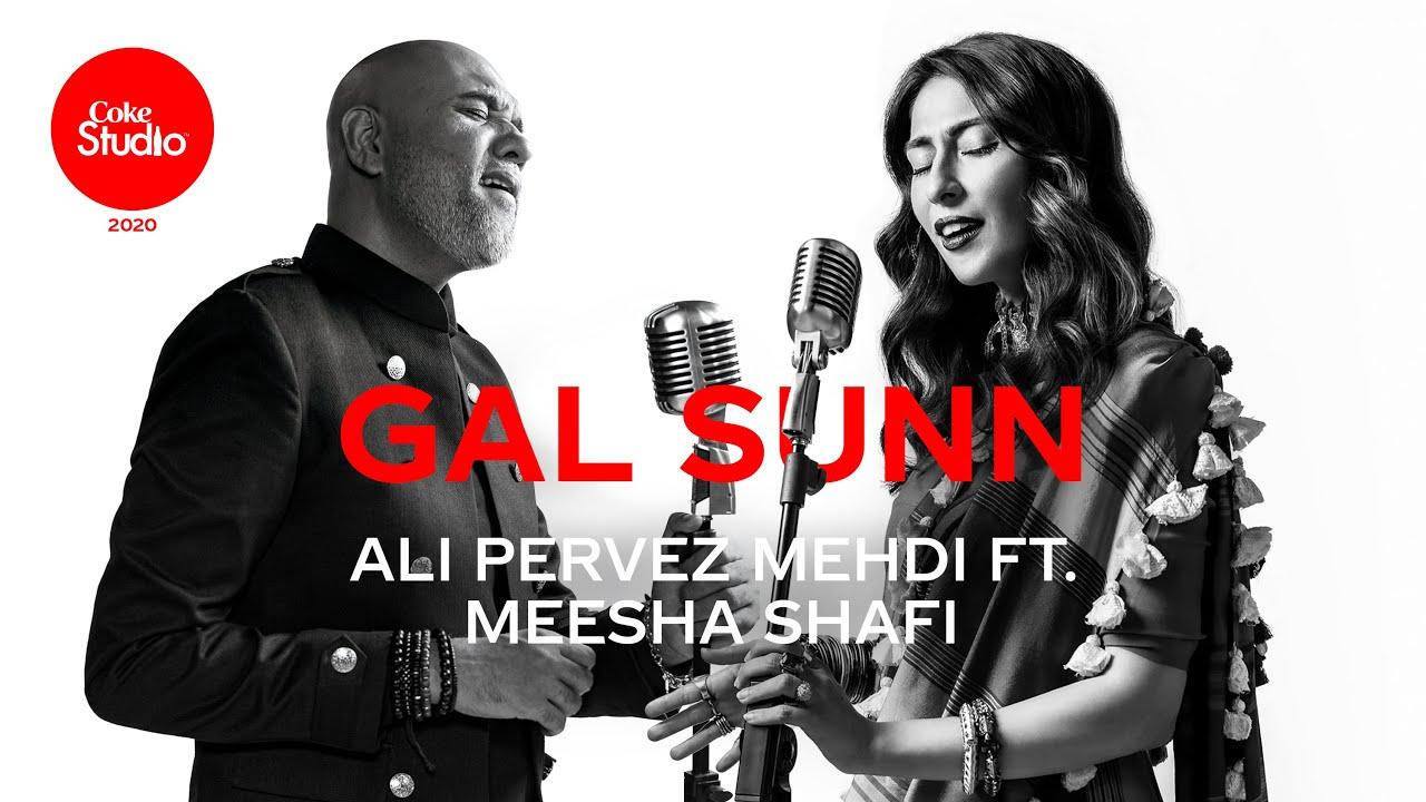 Gal Sunn Lyrics Ali Pervez Mehdi X Meesha Shafi