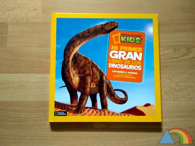 Portada del libro Mi primer gran libro de los dinosaurios de National Geographic