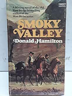 Smoky Valley by Donald Hamilton