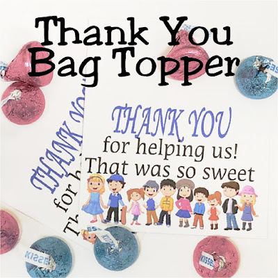 Give a sweet Thank You Gift to the people in your life who help your kids the most--their school volunteers, sport Team Moms, and Church Primary Substitutes and Teachers with this printable bag topper Thank You.