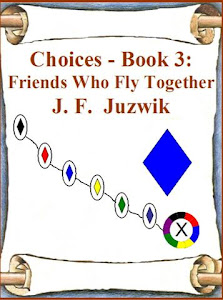 Choices - Book 3 (currently out of print; seeking new publisher)