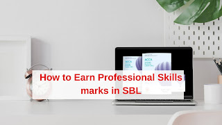 How to earn Professional Skills marks in  ACCA SBL