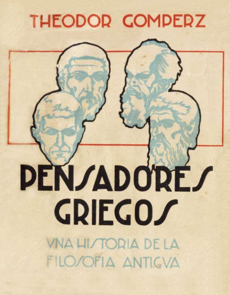 Pensadores Griegos – Theodor Gomperz