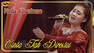 Lirik Lagu Cinta Tak Direstui - Nella Kharisma
