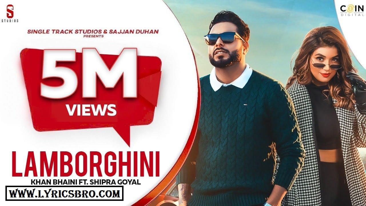 lamborghini-song-hindi-lyrics-khan-bhaini