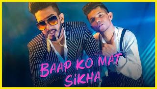 Baap Ko Mat Sikha Lyrics   Nandy Tens & Amlaan New Rap Song