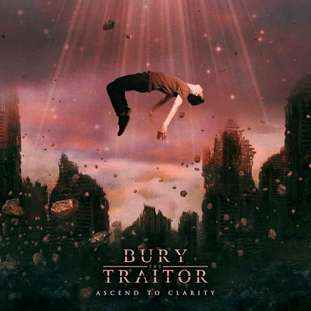 Behind The Artworks: BURY THE TRAITOR - Ascend To Clarity (2019)