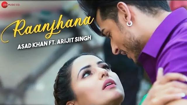 Raanjhana Lyrics -Arijit Singh -Hindi song lyrics