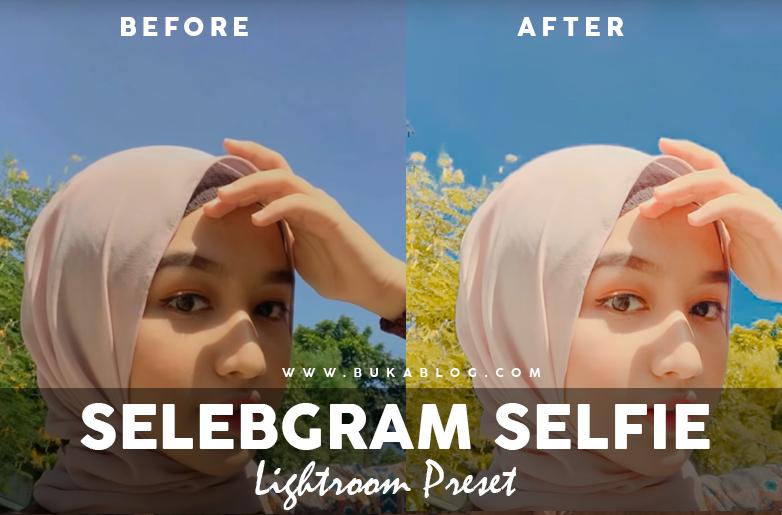 Sebelum dan Sesudah Menggunakan Preset SELEBGRAM SELFIE