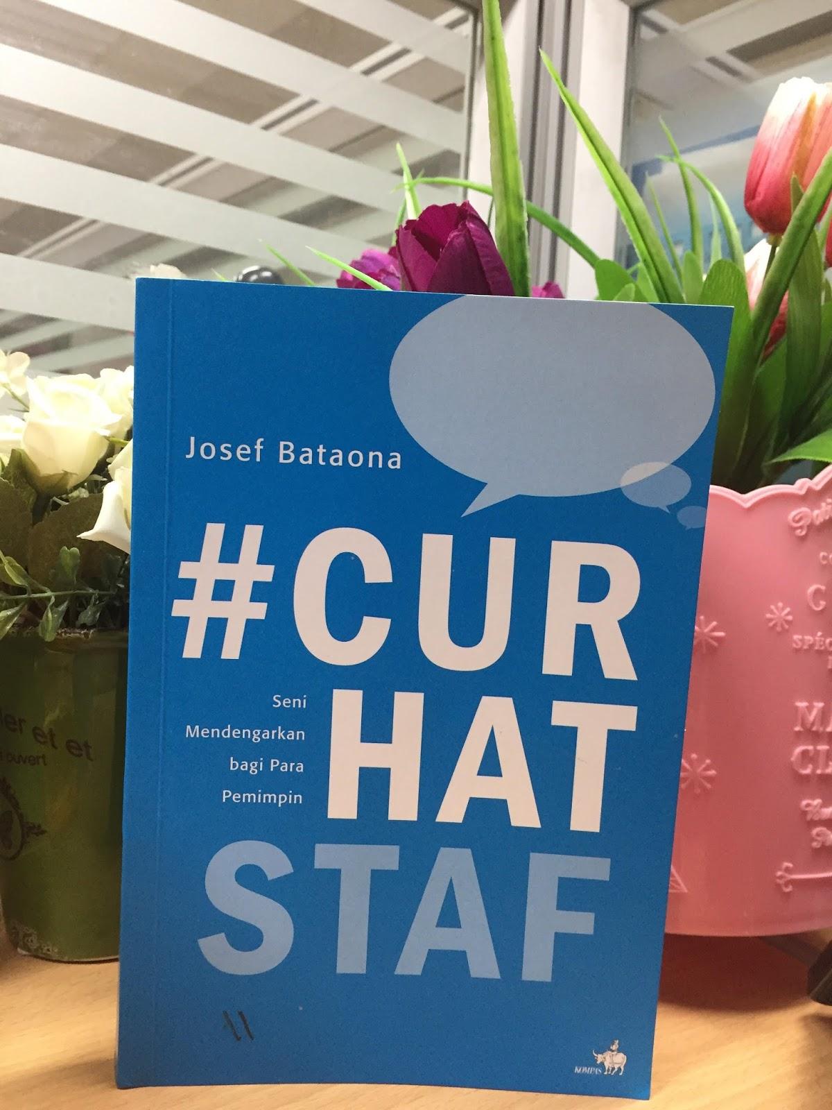 review buku Curhat Staf ,Seni Mendengarkan Bagi Para Pemimpin, menjadi pemimpin yang dirindukan,