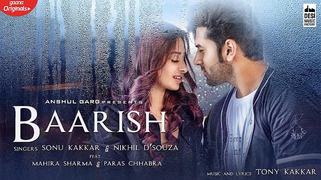Baarish Lyrics - Sonu Kakkar, Nikhil D'souza