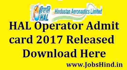 HAL Operator Admit Card 2017