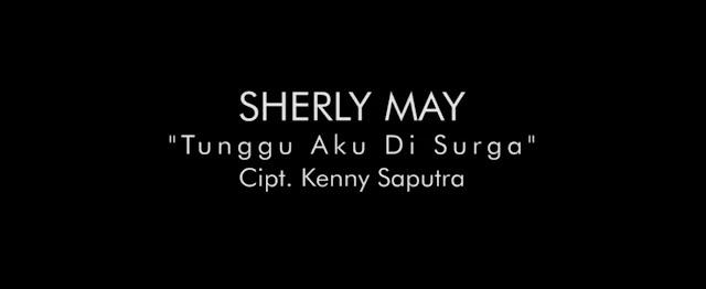 Lirik Lagu Tunggu Aku Di Surga - Sherly May (Dangdut)
