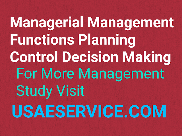 Management Functions Planning Control Decision Making Study