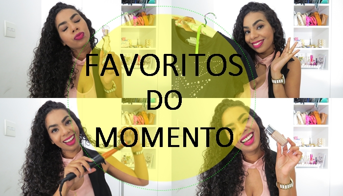 FAVORITOS DO MOMENTO