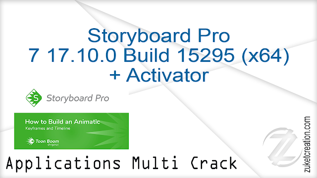 Storyboard Pro 7 17.10.0 Build 15295 (x64) + Activator