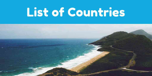 List of All Countries in World with their Capitals , Currency and Languages