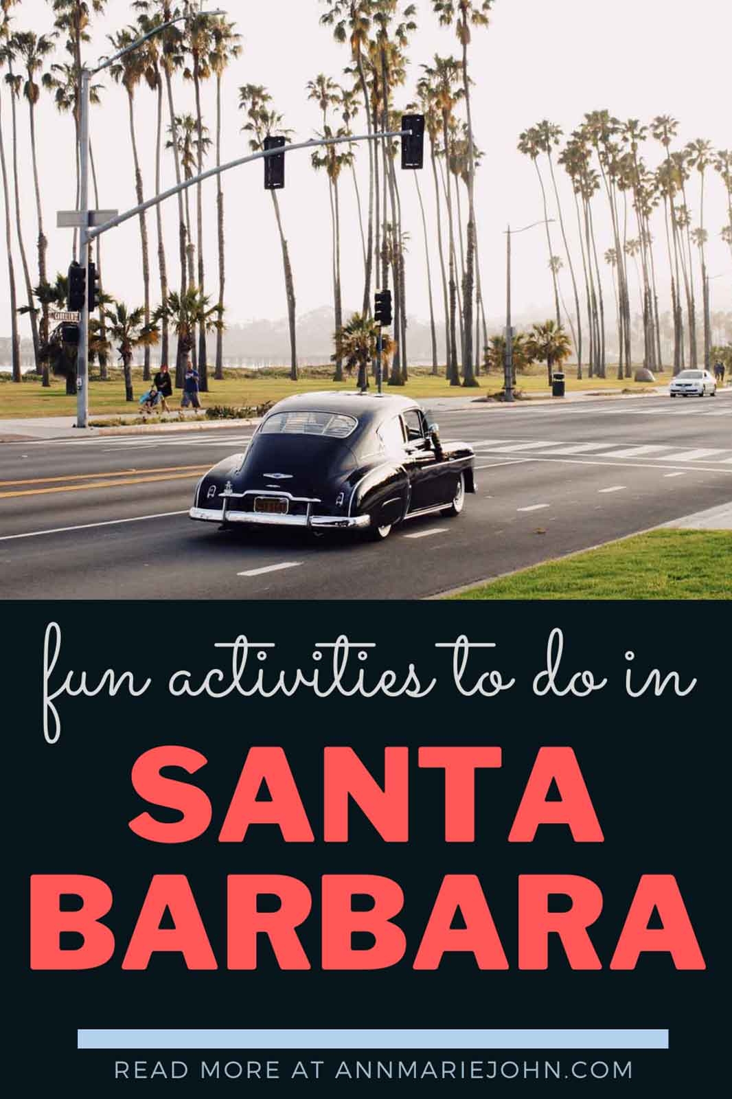 Fun Activities to Do When in Santa Barbara