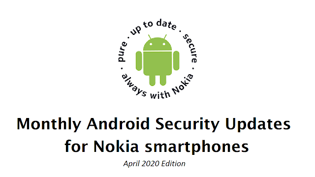 List of Nokia smartphones receiving April 2020 Android Security patch