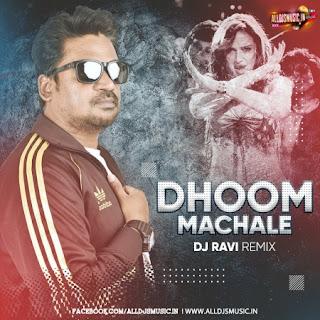 Dhoom Machale (Remix) - DJ Ravi [NewDjsWorld.Com]