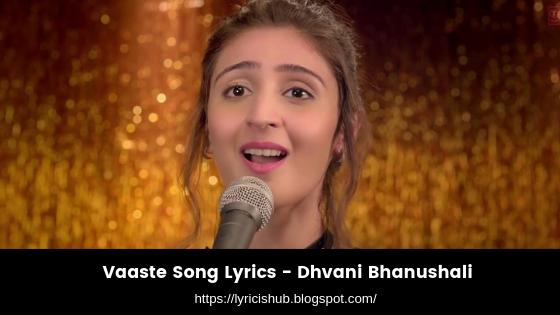 Vaaste Song Lyrics - Dhvani Bhanushali (lyricishub)
