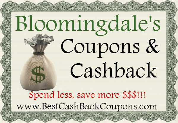 Bloomingdale's Cashback & Coupons 2016-2017 May, June, July, August, September, October, November, December