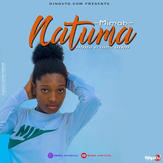 Audio | Mimah - Natuma| Download Mp3
