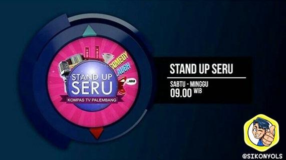 Jadwal Tayang STAND UP SERU KOMPAS TV PALEMBANG