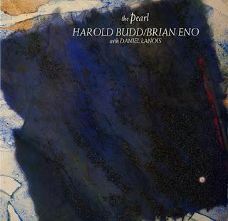 Harold Budd, Brian Eno, The Pearl