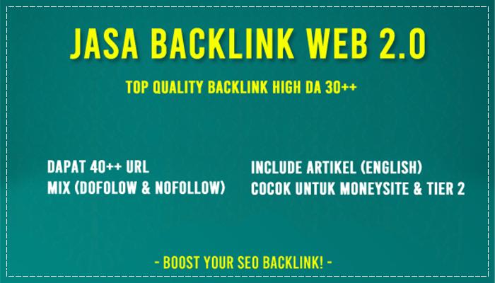 Jasa Backlink Web 2.0 (Blog) High DA 30+ (Include Artikel)