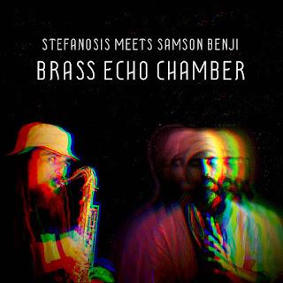 Stefanosis meets Samsom Benji - Brass Echo Chamber / Dubophonic Records (c) (p) 2020