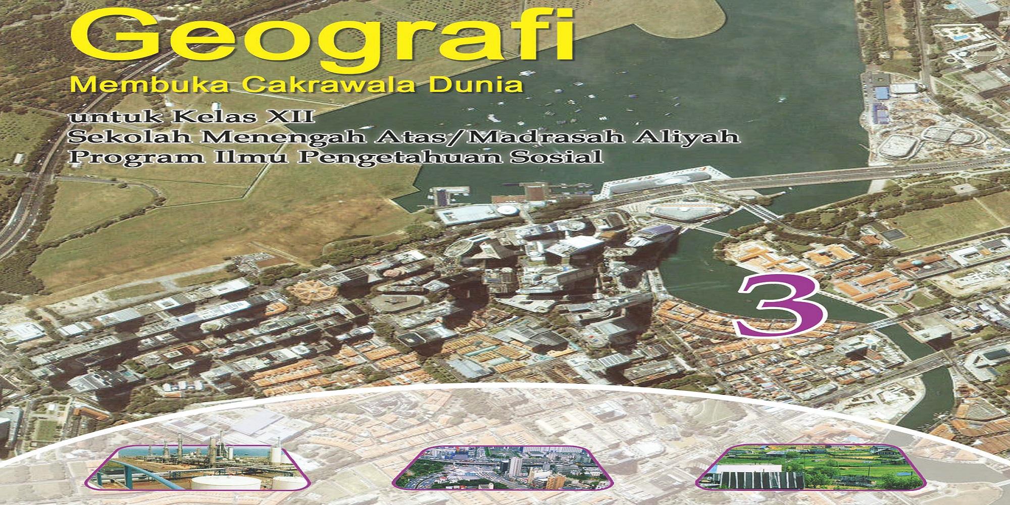 Download Buku Sekolah Elektronik (BSE) Mata Pelajaran Geografi SMA Kelas X, XI dan XII
