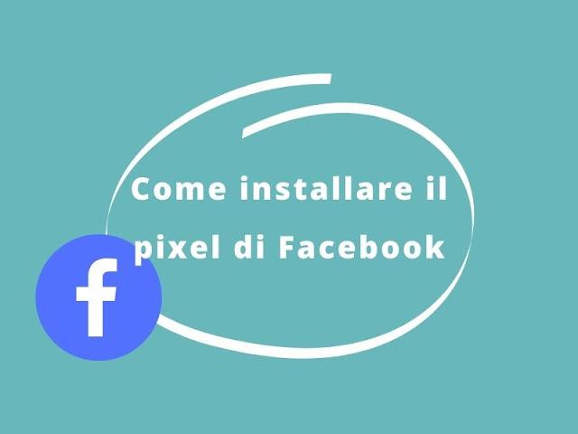 Come installare pixel di Facebook