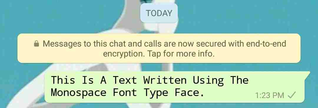 Whatsapp font tricks - How to change font faces on whatsapp