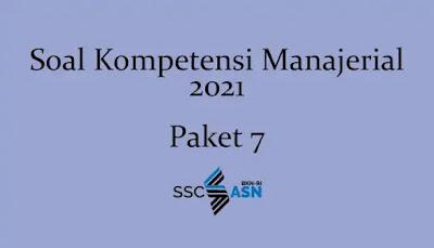 Soal Kompetensi Manajerial 2021 + Kunci Jawaban (Paket 7)
