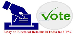 Essay on Electoral Reforms in India for UPSC