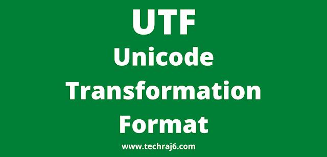 UTF full form, What is the full form of UTF