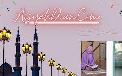 Arti Nama Blog Aisyahdian.com