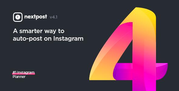 Nextpost Instagram v4.2 - Instagram Auto Post & Scheduler