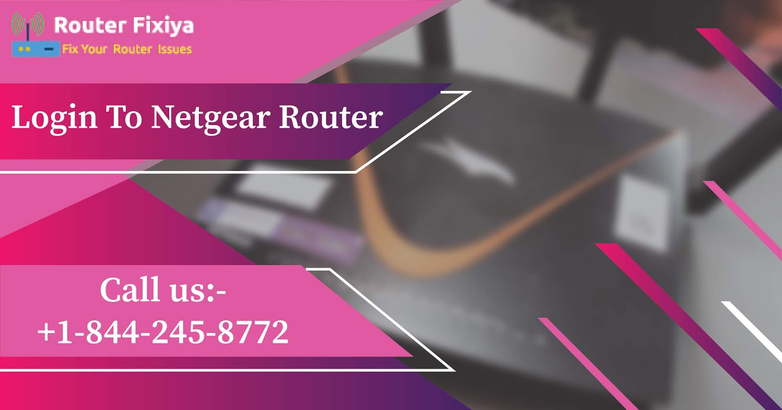 Netgear Router Support number- +1-844-245-8772: How to Login
